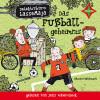 Martin Widmark: Detektivbüro LasseMaja - Das Fußballgeheimnis