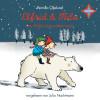 Pernilla Oljelund: Elfrid & Mila - Das Weihnachtswichtelwunder
