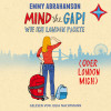 Emmy Abrahamson: Mind the Gap! - Wie ich London packte (oder London mich)