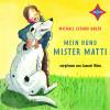 Michael Gerard Bauer: Mein Hund Mister Matti