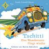 Frank Cottrell Boyce: Tschitti - Das Wunderauto fliegt wieder
