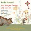 Rafik Schami: Von mutigen Kindern und Mäusen