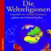 Arnulf Zitelmann: Die Weltreligionen