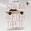 Claudia Kühn, Andrea Badey, Badey/Kühn: Strom auf der Tapete