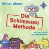 Walter Moers: Die Schimauski-Methode